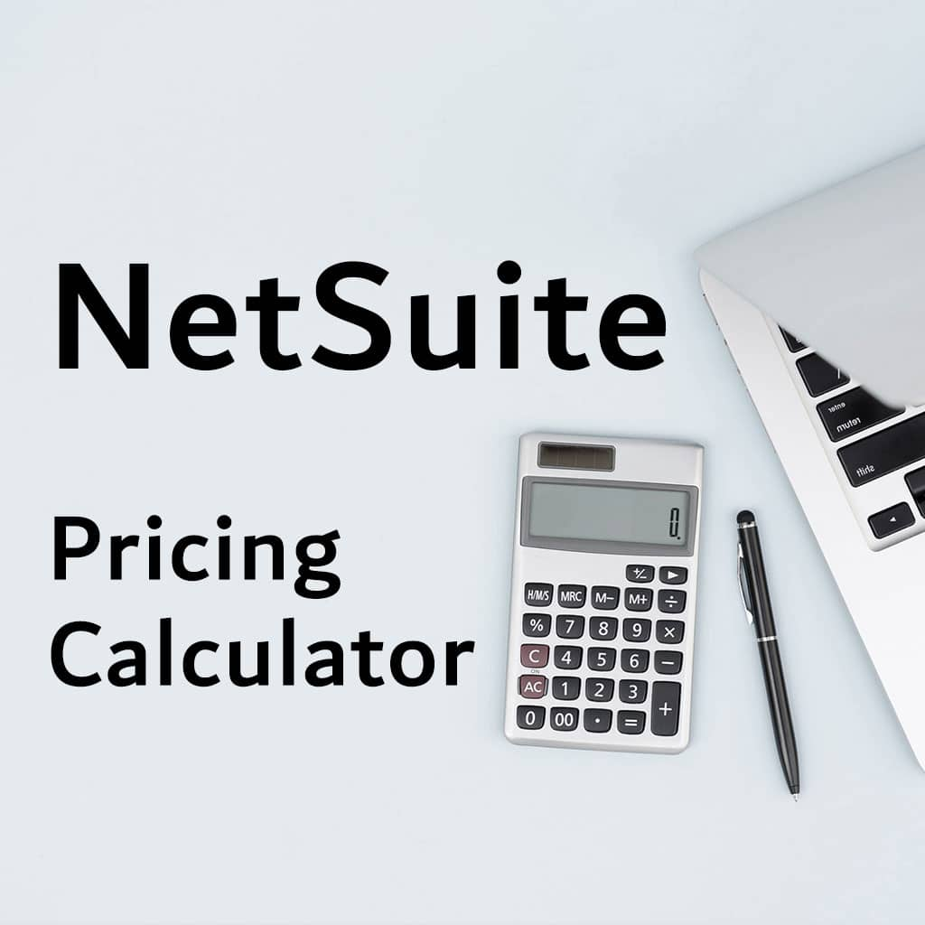 NetSuite Pricing Calculator
